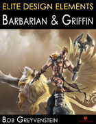 Elite Design Elements: Barbarian & Griffin