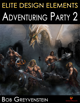 Elite Design Elements: Adventuring Party 2