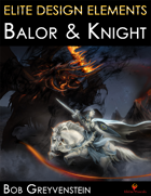 Elite Design Elements: Balor & Knight