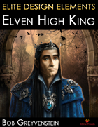 Elite Design Elements: Elven High King