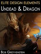 Elite Design Elements: Undead & Dragon