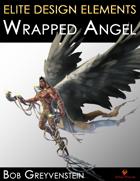 Elite Design Elements: Wrapped Angel
