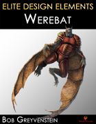 Elite Design Elements: Werebat