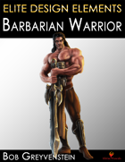 Elite Design Elements: Barbarian Warrior