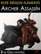 Elite Design Elements: Archer Assassin