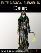 Elite Design Elements: Druid