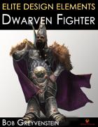 Elite Design Elements: Dwarven Fighter