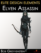 Elite Design Elements: Elf Assassin