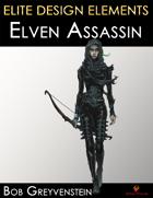 Elite Design Elements: Elf Assassin