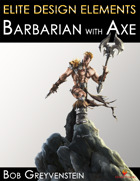 Elite Design Elements: Barbarian with Axe