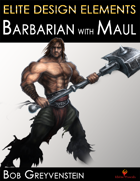 Elite Design Elements: Barbarian with Maul