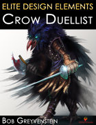 Elite Design Elements: Crow Duellist