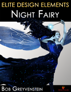 Elite Design Elements: Night Fairy