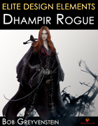 Elite Design Elements: Dhampir Rogue