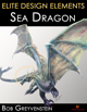 Elite Design Elements: Sea Dragon