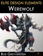 Elite Design Elements: Werewolf