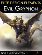Elite Design Elements: Evil Gryphon