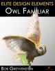 Elite Design Elements: Owl Familiar