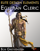 Elite Design Elements: Egyptian Cleric