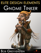 Elite Design Elements: Gnome Tinker