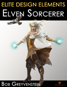 Elite Design Elements: Elf Sorcerer with Familiar