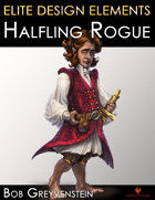 Elite Design Elements: Halfling Rogue