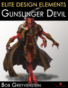 Elite Design Elements: Gunslinger Devil