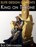 Elite Design Elements: King on Throne