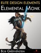 Elite Design Elements: Elemental Monk
