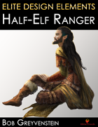 Elite Design Elements: Half-Elf Ranger