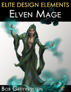 Elite Design Elements: Elven Mage