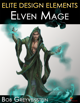 Elite Design Elements: Elven Mage