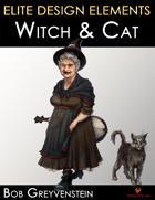Elite Design Elements: Witch and Cat Familiar