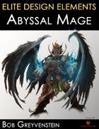Elite Design Elements: Abyssal Mage