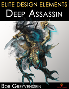 Elite Design Elements: Deep Assassin