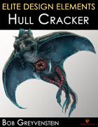 Elite Design Elements: Hull Cracker