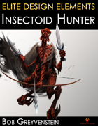 Insectoid Hunter