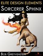 Elite Design Elements: Sorcerer Sphinx