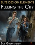 Elite Design Elements: Fleeing the City