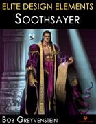 Elite Design Elements: Soothsayer
