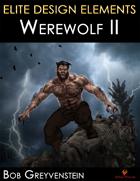 Elite Design Elements: Werewolf 2