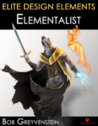 Elite Design Elements: Elementalist