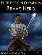 Elite Design Elements: Brave Hero