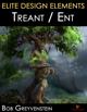 Elite Design Elements: Ent / Treant