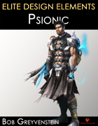 Elite Design Elements: Psionic