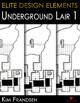 Elite Design Elements: Underground Lair 1