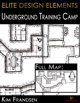 Elite Design Elements: Underground Training Camp