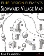 Elite Design Elements: Slowwater Village Map