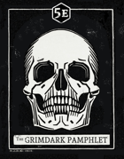 The Grimdark Pamphlet (5e)