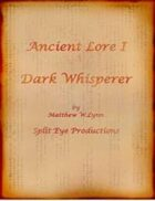 Ancient Lore I - Dark Whisperer
